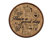 杯墊-Have a good day