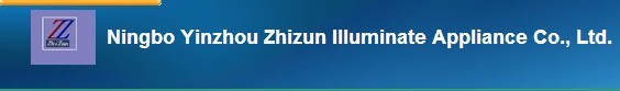 Ningbo yinzhou zhizun illminate appliance Co.,Ltd