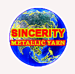 Dongyang Sincerity Metallic Yarn Co.,Ltd.