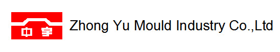 Zhong Yu Mould Industry Co., Ltd.