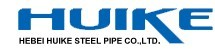 Hebei Huike Steel Pipes Co Ltd