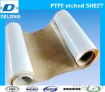 PTFE Etched Sheet