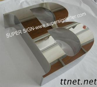 Built-Up Mirror Stainless Steel Sign